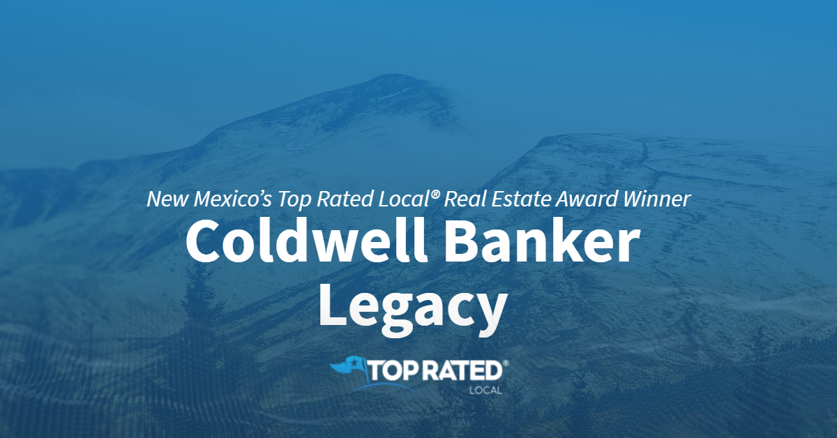 New Mexico's Top Rated Local® Real Estate Award Winner: Coldwell Banker Legacy