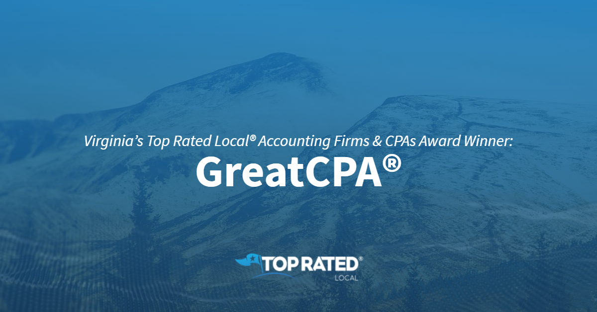 Virginia's Top Rated Local® Accounting Firms & CPAs Award Winner: GreatCPA®