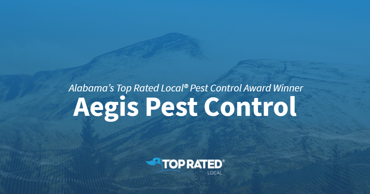 Alabama's Top Rated Local® Pest Control Award Winner: Aegis Pest Control