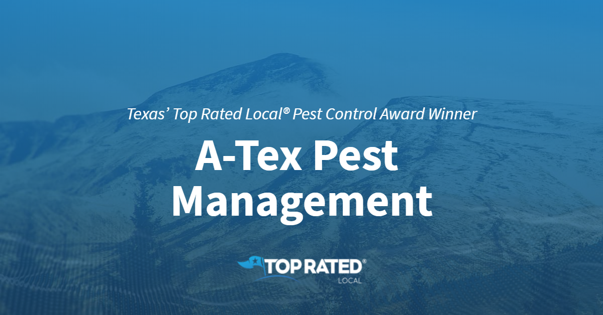 Texas' Top Rated Local® Pest Control Award Winner: A-Tex Pest Management