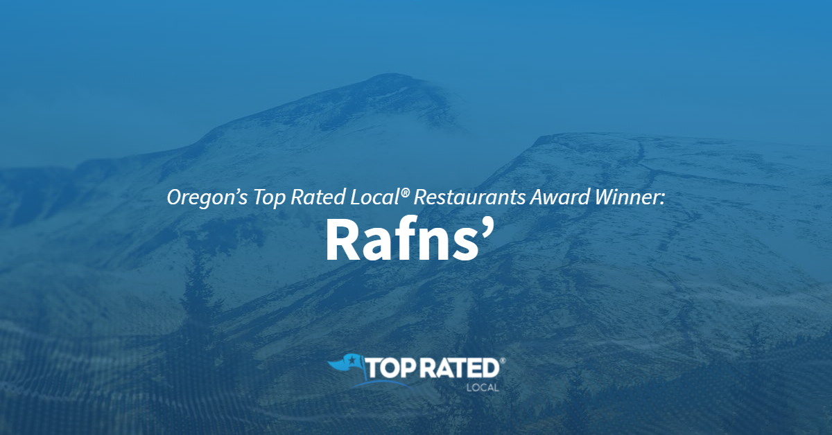Oregon's Top Rated Local® Restaurants Award Winner: Rafns'
