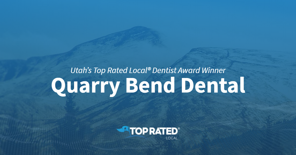 Utah's Top Rated Local® Dentist Award Winner: Quarry Bend Dental
