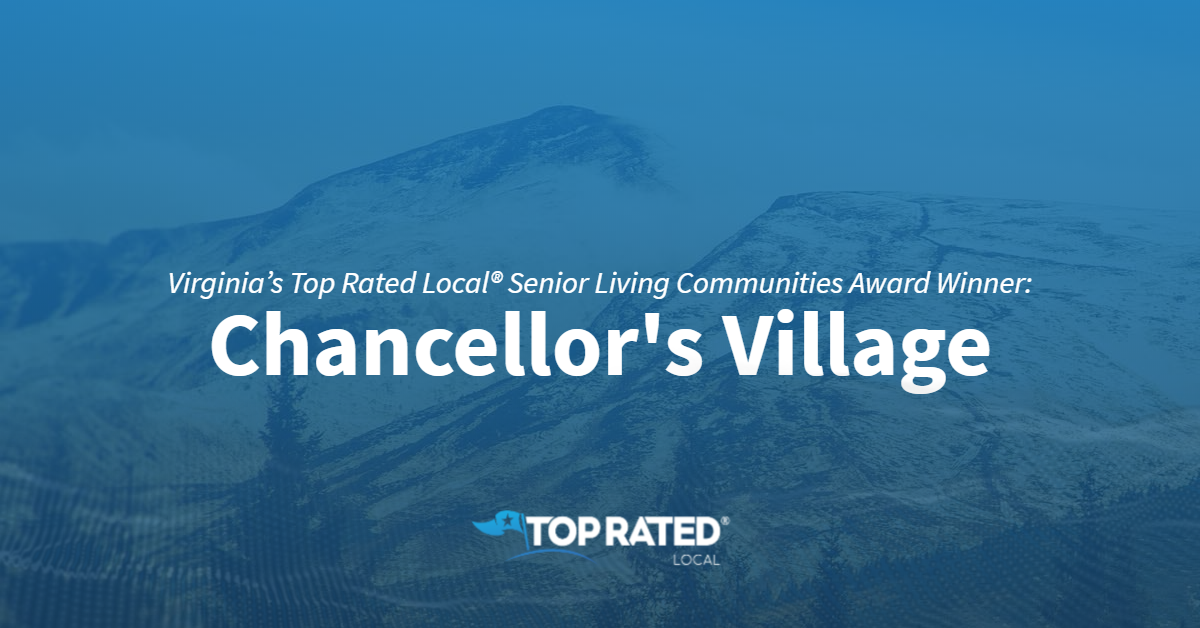 Virginia's Top Rated Local® Senior Living Communities Award Winner: Chancellor's Village