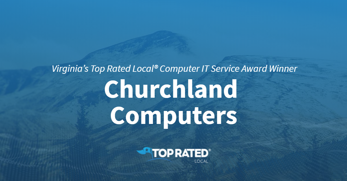 Virginia's Top Rated Local® Computer IT Service Award Winner: Churchland Computers