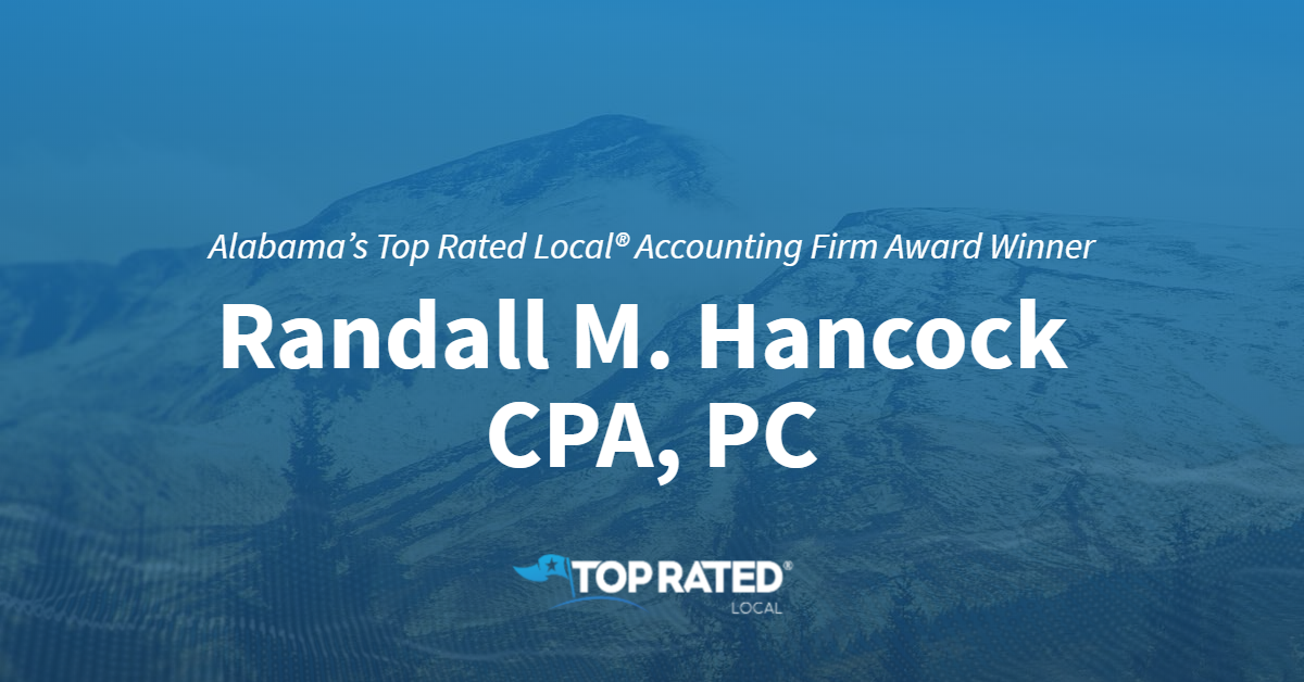 Alabama's Top Rated Local® Accounting Firm Award Winner: Randall M. Hancock, CPA, PC