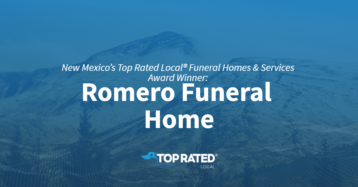New Mexico's Top Rated Local® Funeral Homes & Services Award Winner: Romero Funeral Home