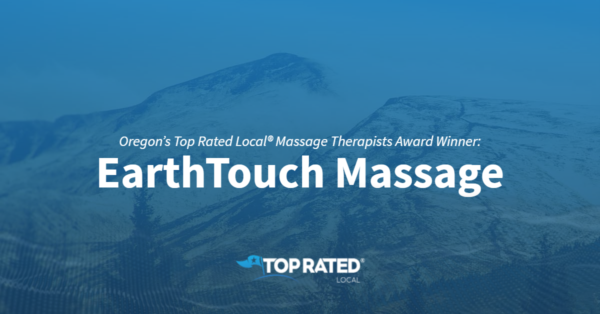 Oregon's Top Rated Local® Massage Therapists Award Winner: EarthTouch Massage