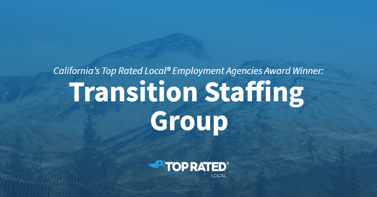 California's Top Rated Local® Employment Agencies Award Winner: Transition Staffing Group