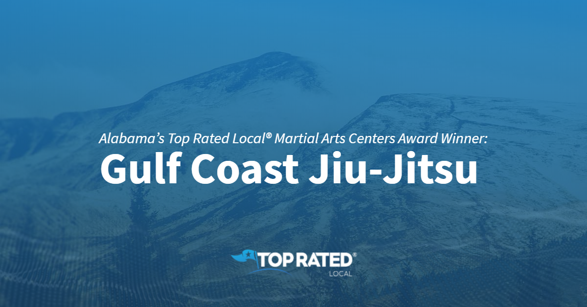 Alabama's Top Rated Local® Martial Arts Centers Award Winner: Gulf Coast Jiu-Jitsu