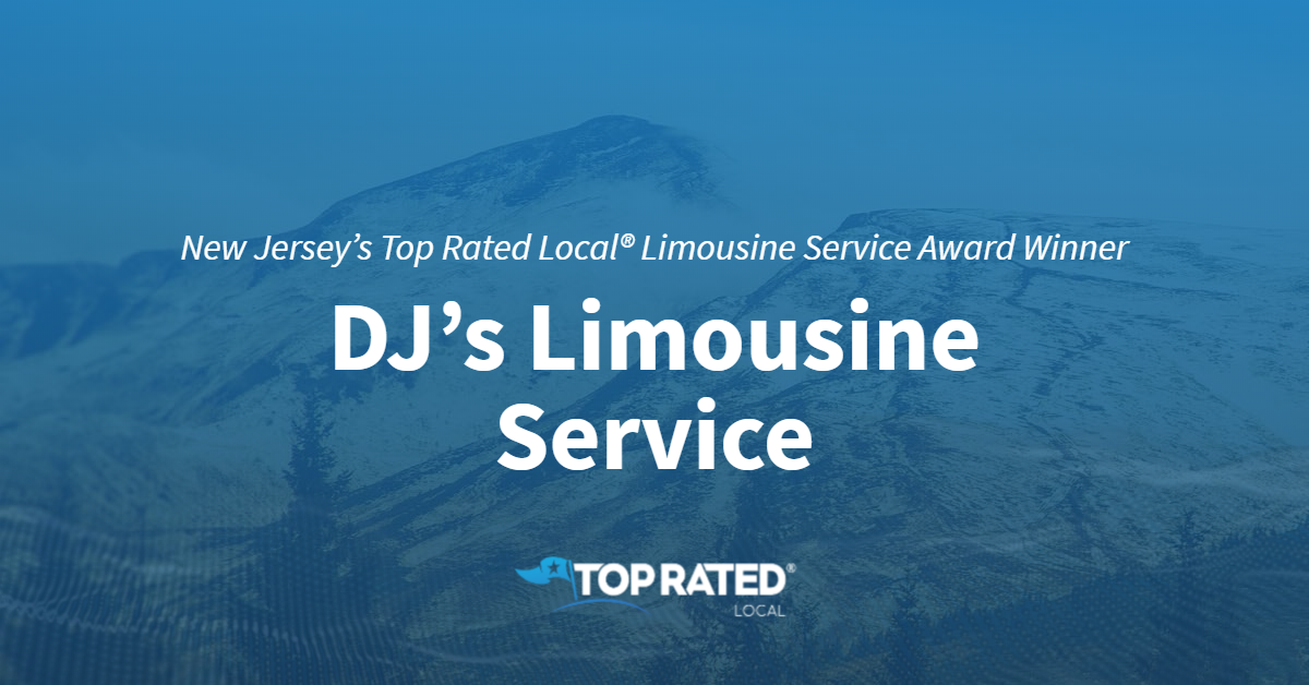 New Jersey's Top Rated Local® Limousine Service Award Winner: DJ's Limousine Service