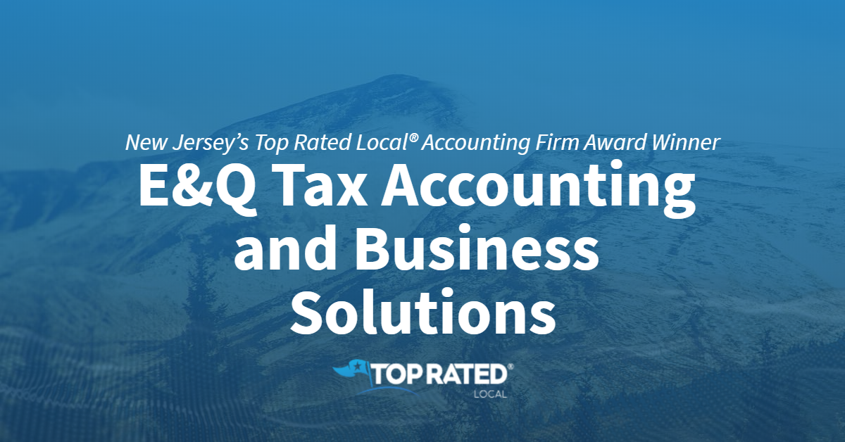 New Jersey's Top Rated Local® Accounting Firm Award Winner: E&Q Tax Accounting and Business Solutions