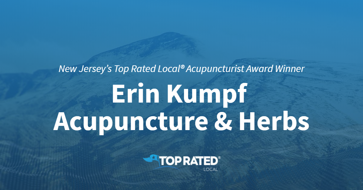 New Jersey's Top Rated Local® Acupuncturist Award Winner: Erin Kumpf Acupuncture & Herbs