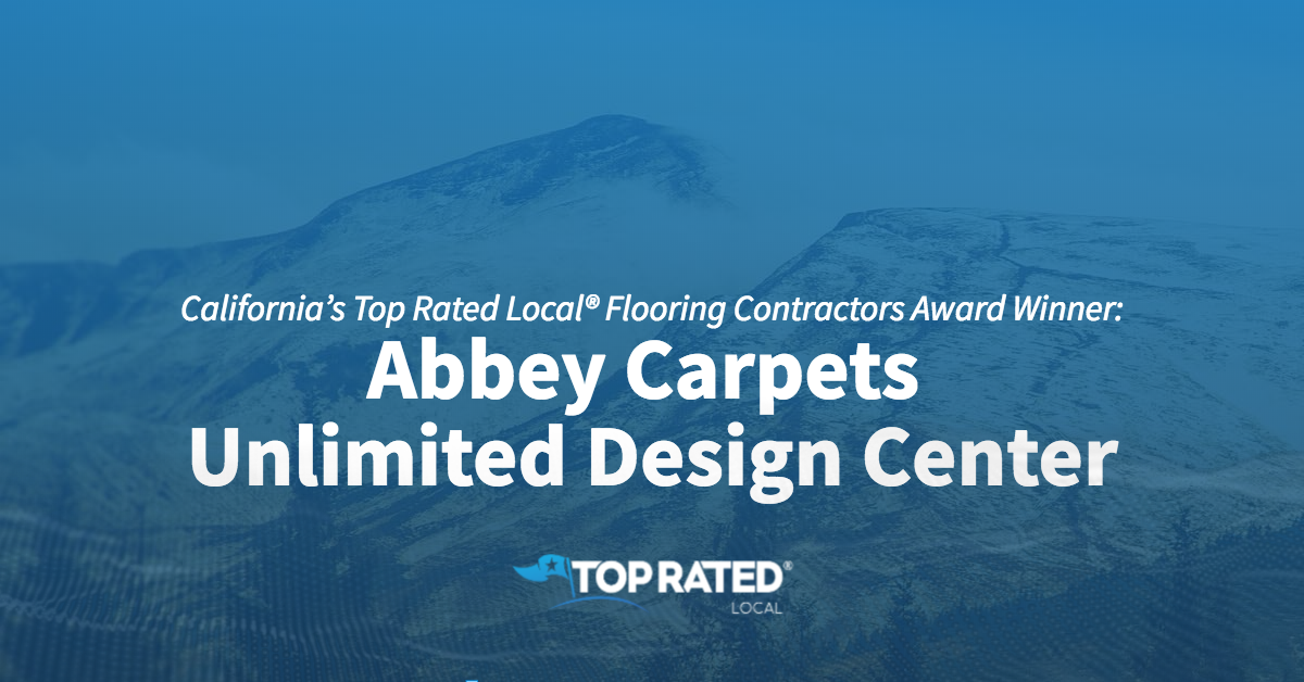 California's Top Rated Local® Flooring Contractors Award Winner: Abbey Carpets Unlimited Design Center