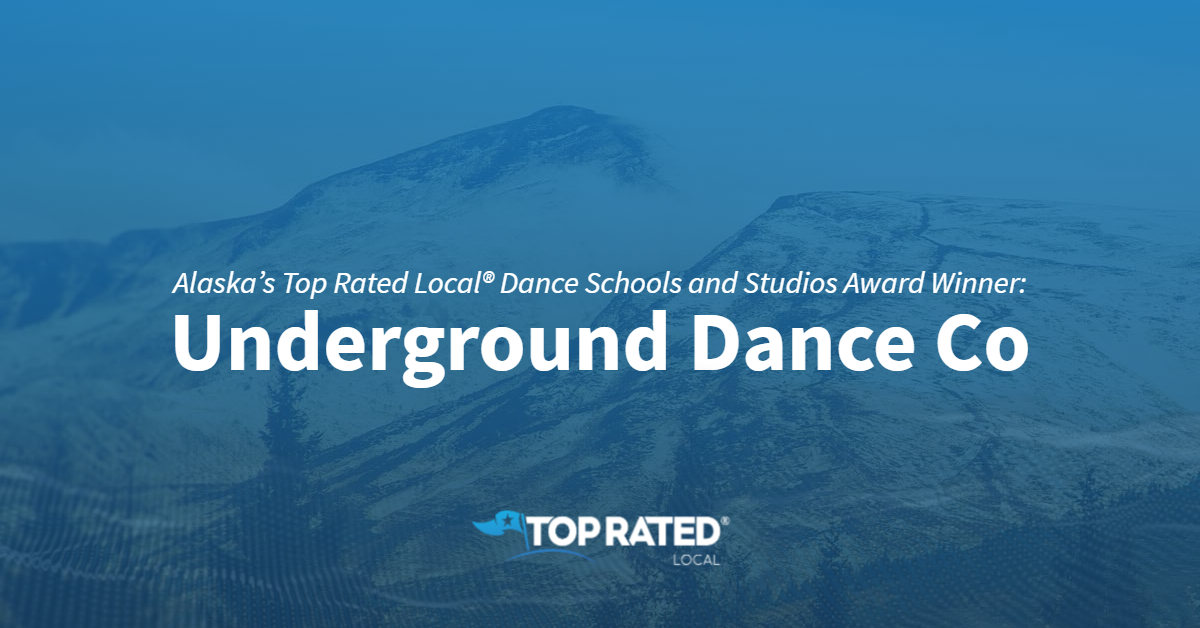 Alaska's Top Rated Local® Dance Schools and Studios Award Winner: Underground Dance Co
