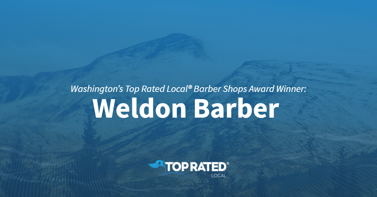 Washington's Top Rated Local® Barber Shops Award Winner: Weldon Barber