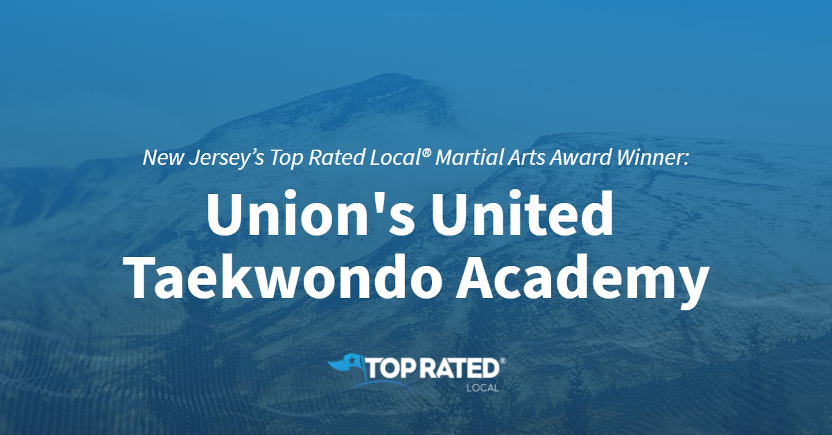 New Jersey's Top Rated Local® Martial Arts Award Winner: Union's United Taekwondo Academy