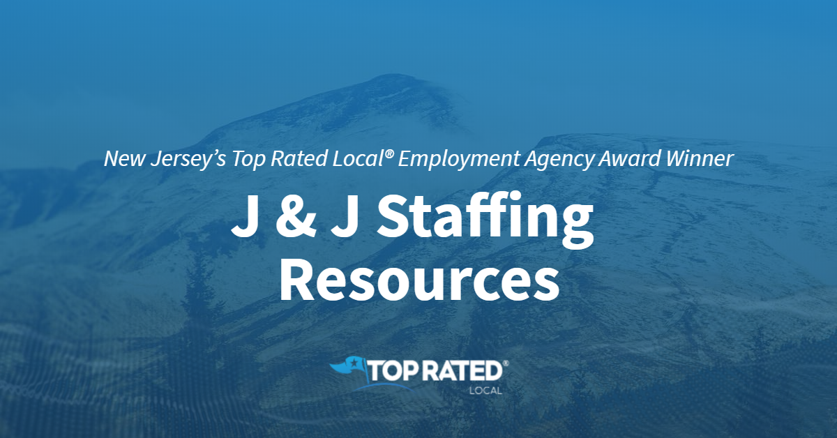 New Jersey's Top Rated Local® Employment Agency Award Winner: J & J Staffing Resources
