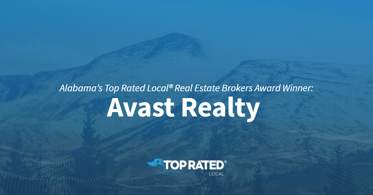 Alabama's Top Rated Local® Real Estate Brokers Award Winner: Avast Realty