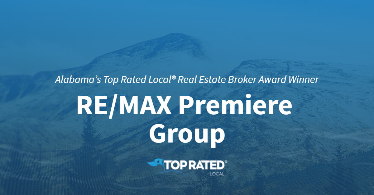 Alabama's Top Rated Local® Real Estate Broker Award Winner: RE/MAX Premiere Group