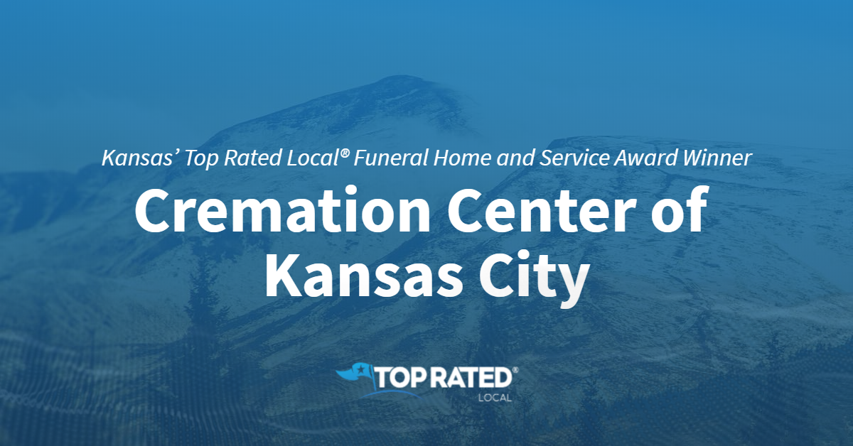 Kansas' Top Rated Local® Funeral Home and Service Award Winner: Cremation Center of Kansas City