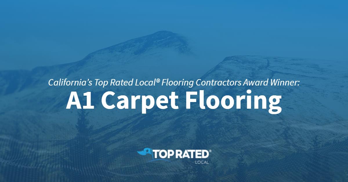 California's Top Rated Local® Flooring Contractors Award Winner: A1 Carpet Flooring