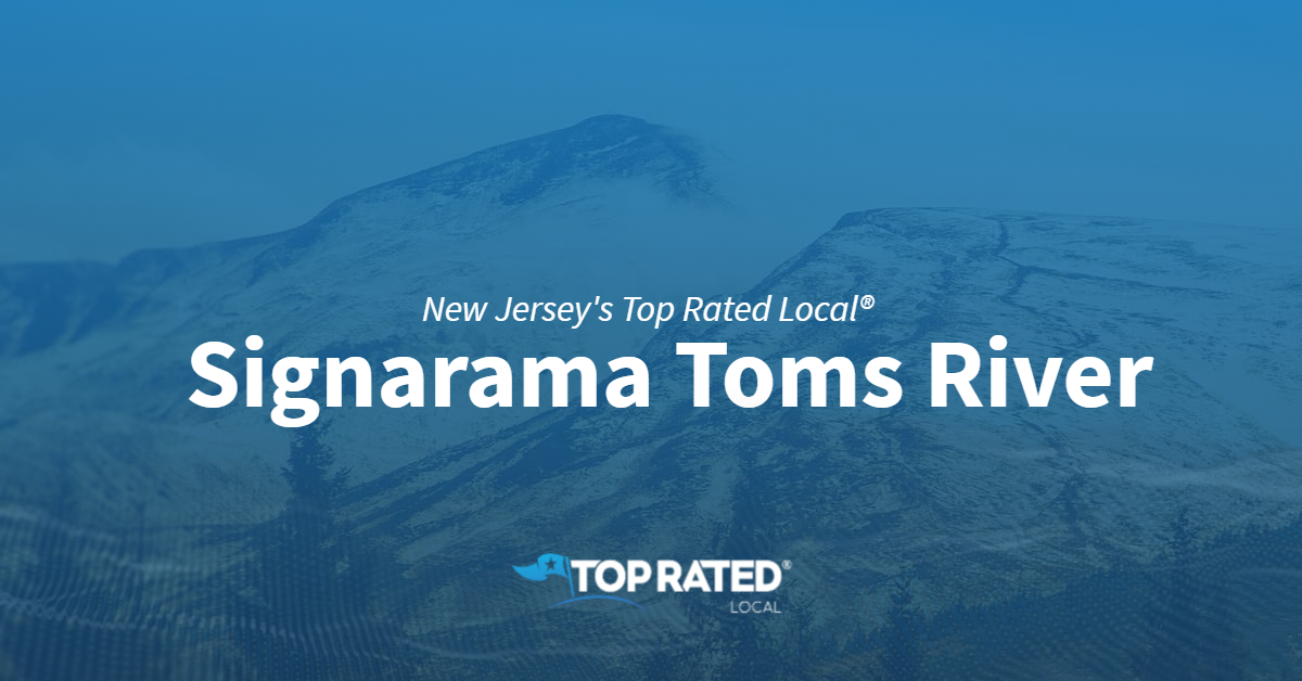 New Jersey's Top Rated Local® Sign Companies Award Winner: Signarama Toms River