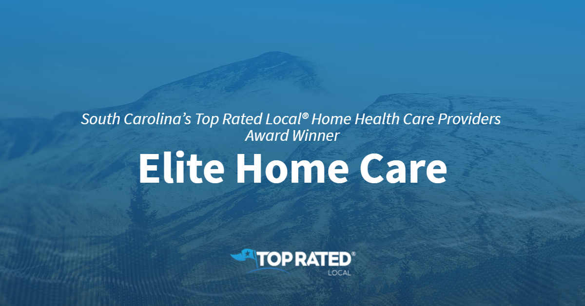 South Carolina's Top Rated Local® Home Health Care Providers Award Winner: Elite Home Care