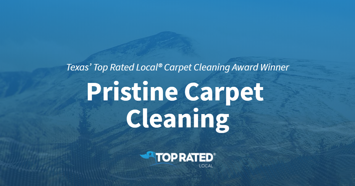 Texas' Top Rated Local® Carpet Cleaning Award Winner: Pristine Carpet Cleaning