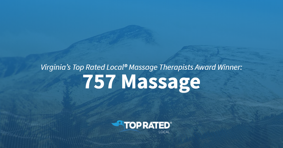 Virginia's Top Rated Local® Massage Therapists Award Winner: 757 Massage