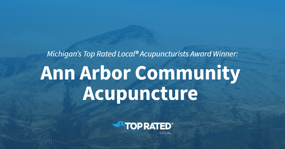Michigan's Top Rated Local® Acupuncturists Award Winner: Ann Arbor Community Acupuncture