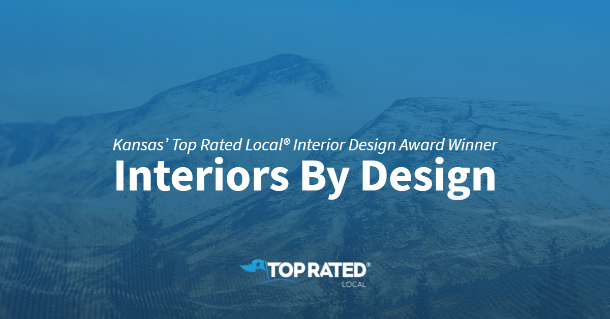 Kansas' Top Rated Local® Interior Design Award Winner: Interiors By Design