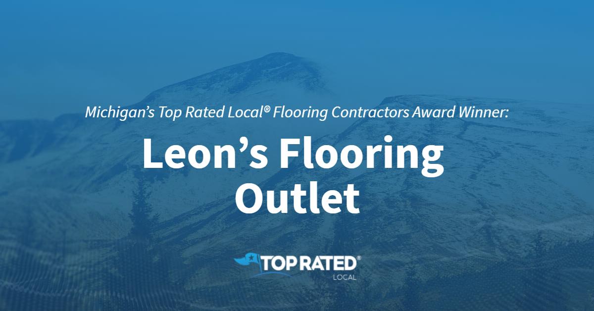 Michigan's Top Rated Local® Flooring Contractors Award Winner: Leon's Flooring Outlet