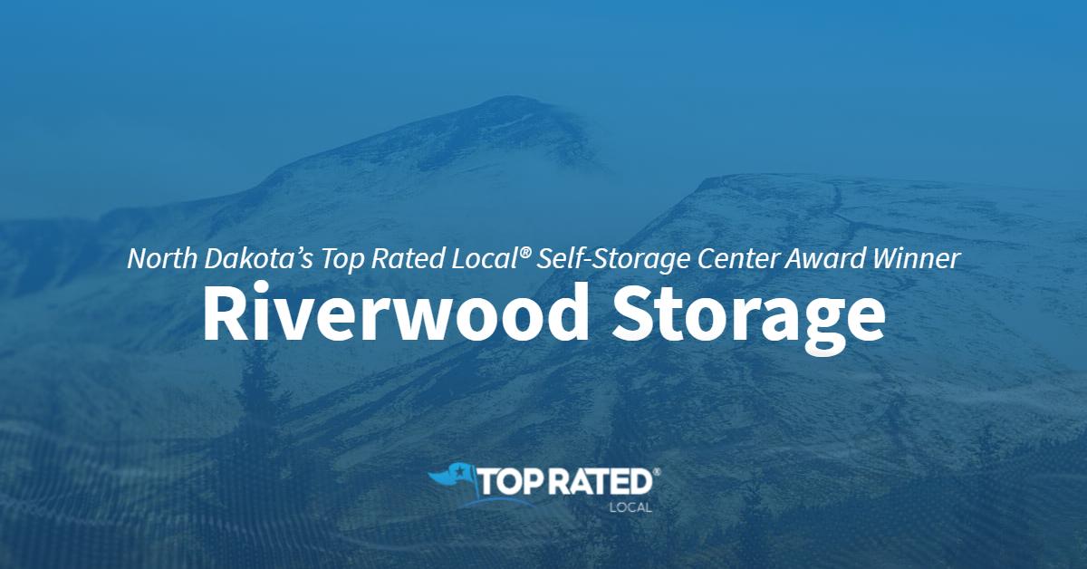 North Dakota's Top Rated Local® Self-Storage Center Award Winner: Riverwood Storage