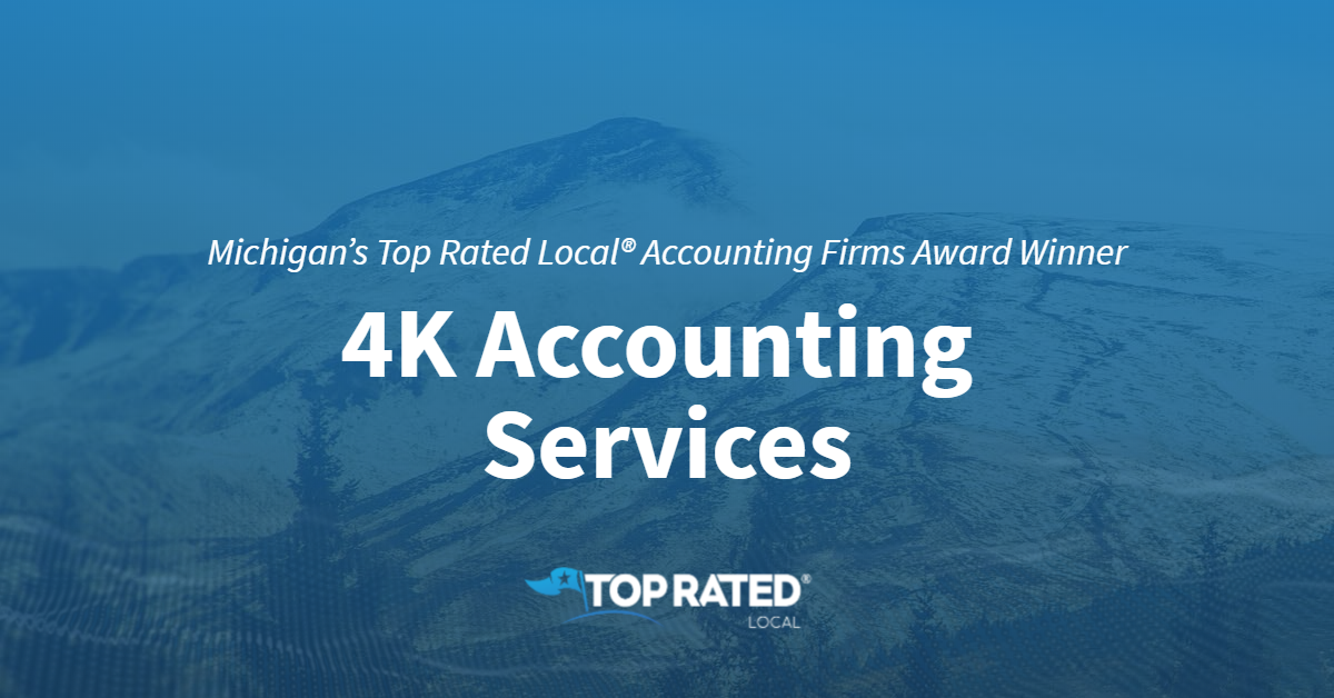 Michigan's Top Rated Local® Accounting Firms Award Winner: 4K Accounting Services
