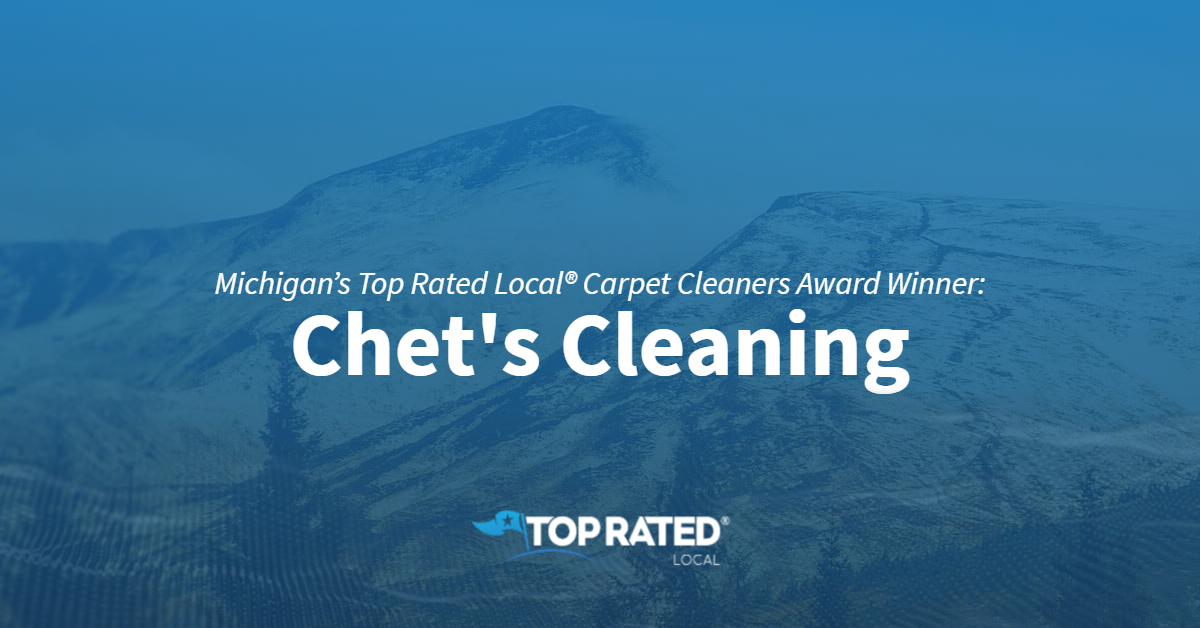 Michigan's Top Rated Local® Carpet Cleaners Award Winner: Chet's Cleaning
