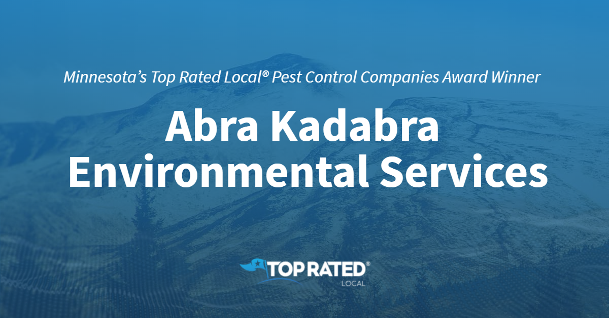 Minnesota's Top Rated Local® Pest Control Companies Award Winner: Abra Kadabra Environmental Services
