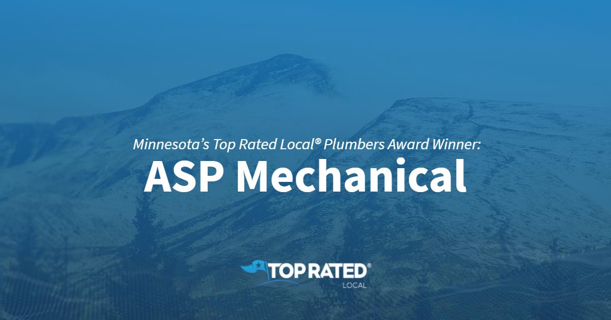 Minnesota's Top Rated Local® Plumbers Award Winner: ASP Mechanical
