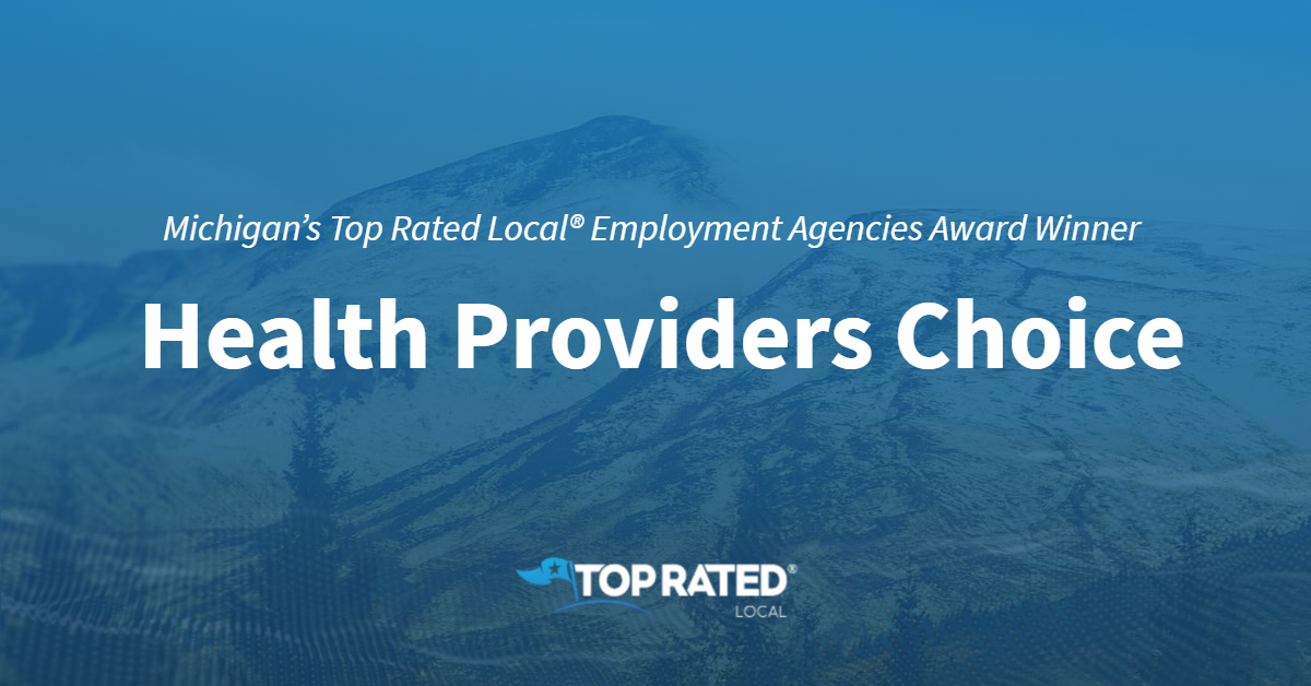 Michigan's Top Rated Local® Employment Agencies Award Winner: Health Providers Choice