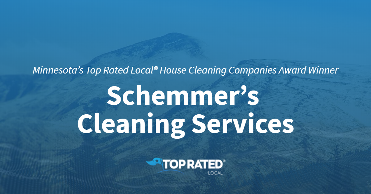 Minnesota's Top Rated Local® House Cleaning Companies Award Winner: Schemmer's Cleaning Services