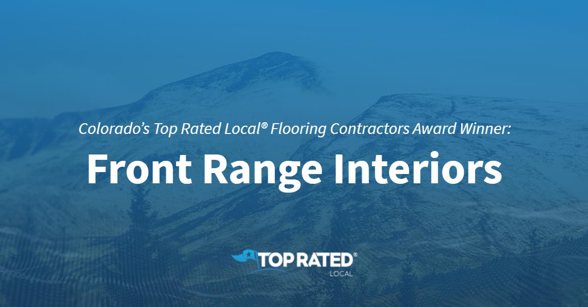 Colorado's Top Rated Local® Flooring Contractors Award Winner: Front Range Interiors