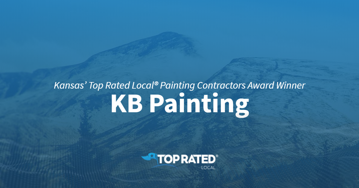 Kansas' Top Rated Local® Painting Contractors Award Winner: KB Painting