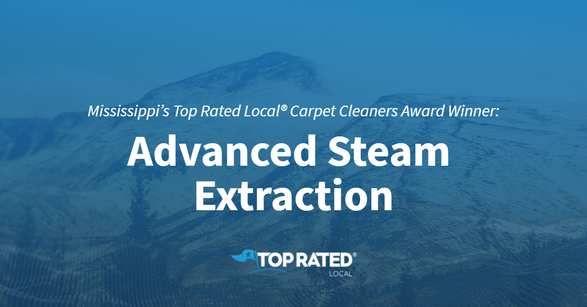 Mississippi's Top Rated Local® Carpet Cleaners Award Winner: Advanced Steam Extraction
