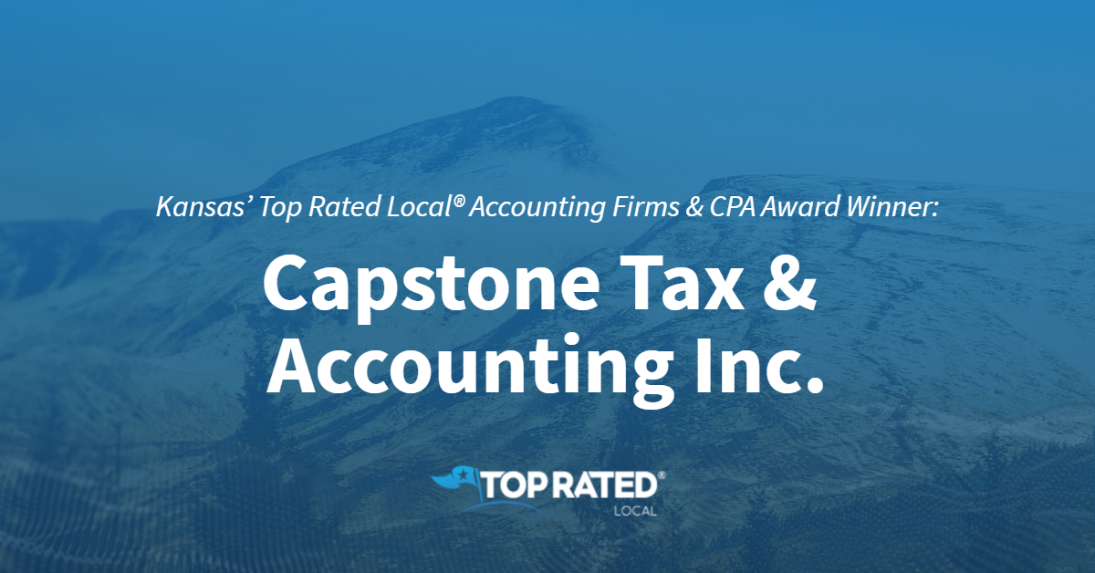 Kansas' Top Rated Local® Accounting Firms & CPA Award Winner: Capstone Tax & Accounting Inc.