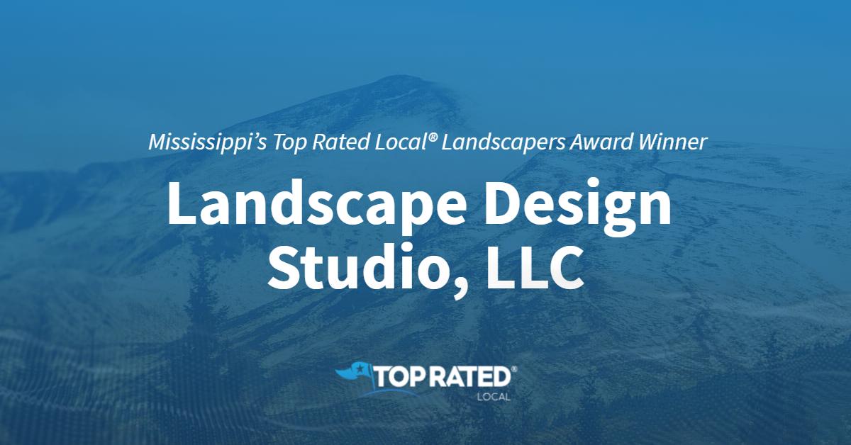 Mississippi's Top Rated Local® Landscapers Award Winner: Landscape Design Studio, LLC