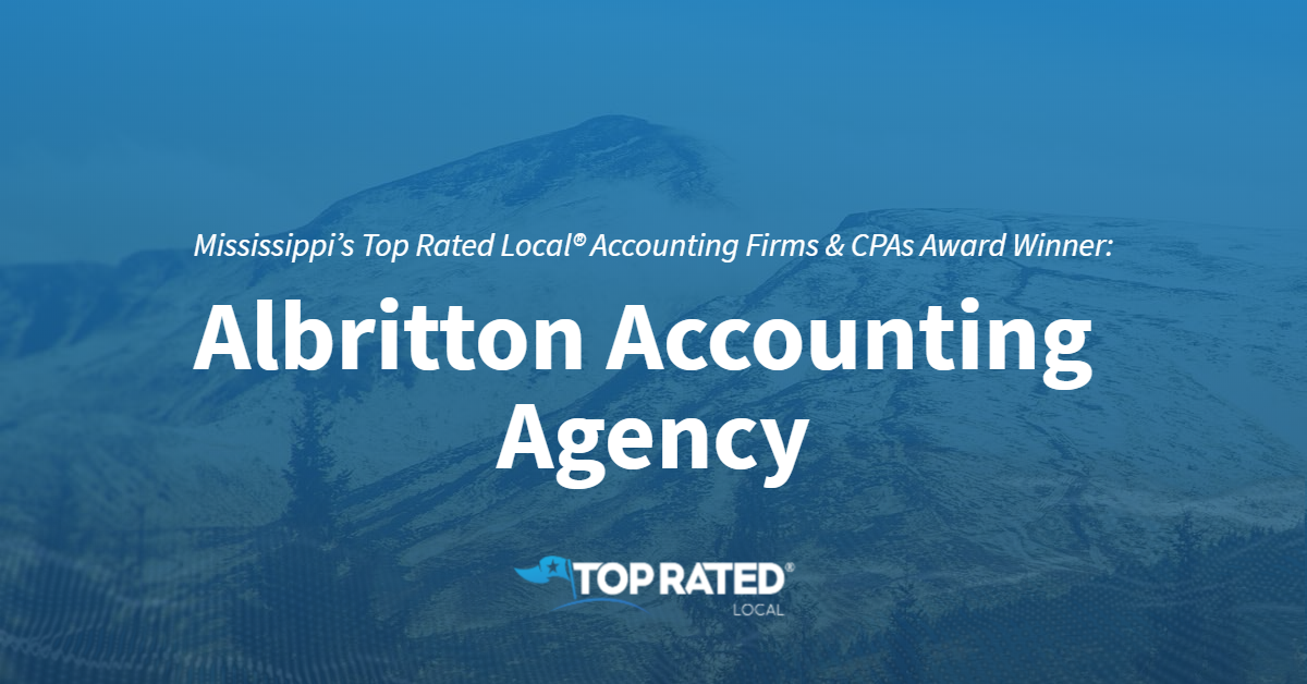 Mississippi's Top Rated Local® Accounting Firms & CPAs Award Winner: Albritton Accounting Agency