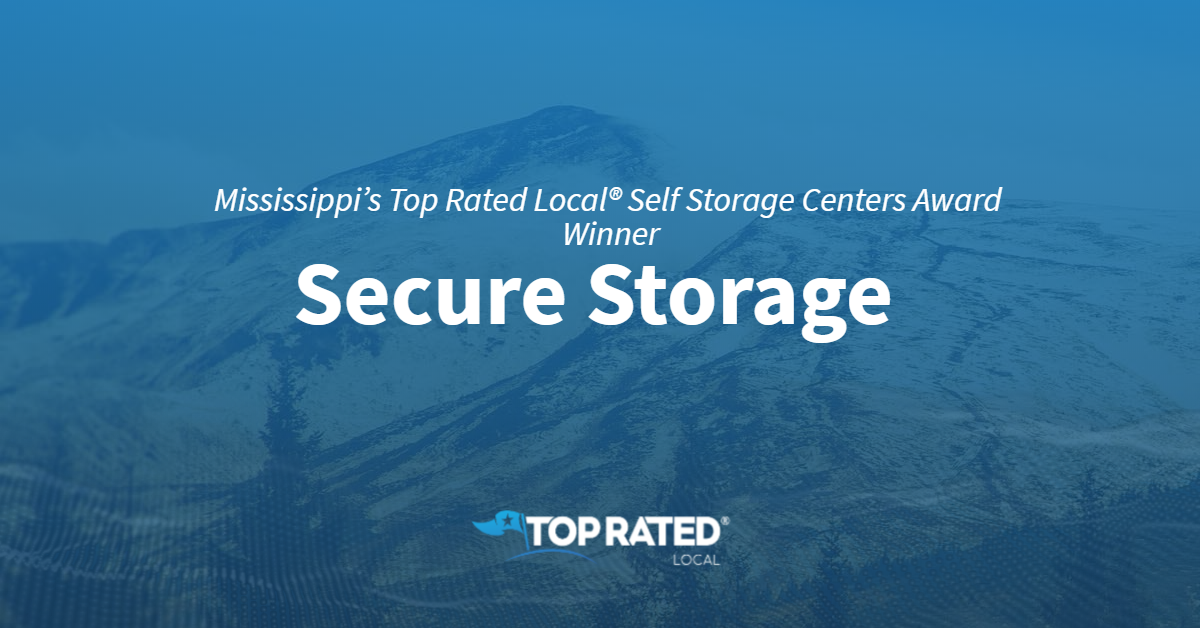 Mississippi's Top Rated Local® Self Storage Centers Award Winner: Secure Storage