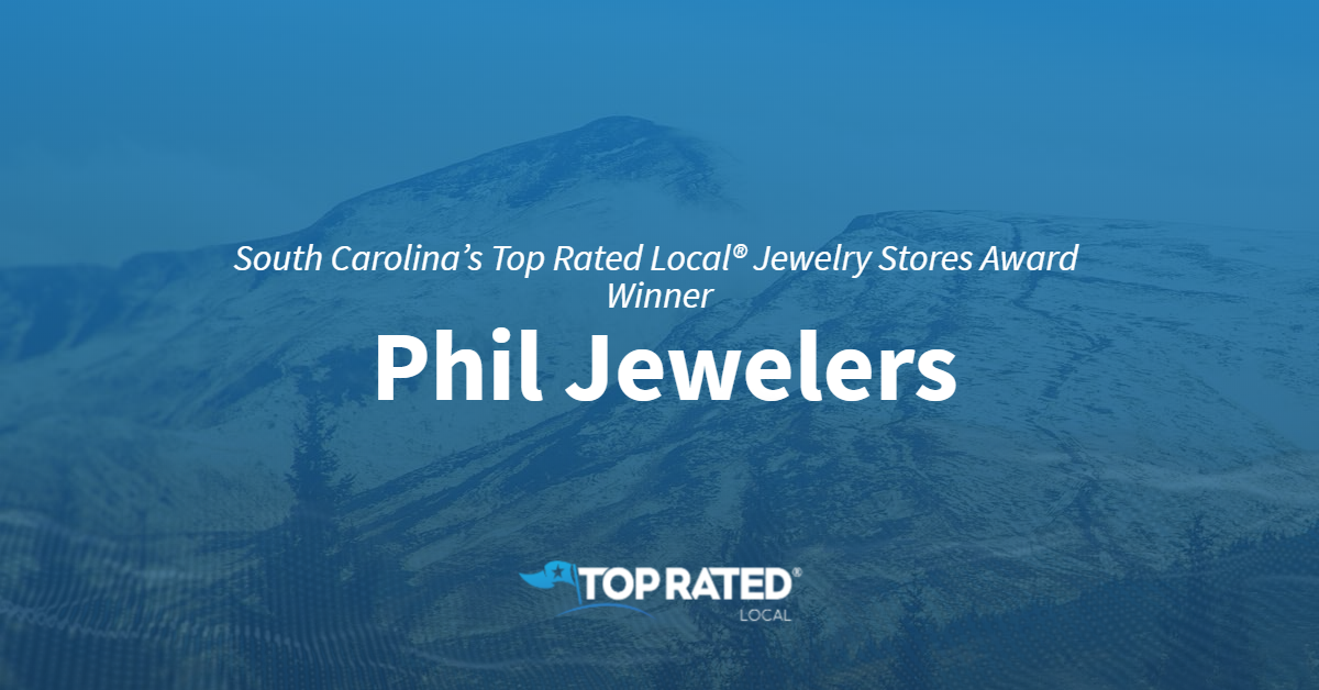 South Carolina's Top Rated Local® Jewelry Stores Award Winner: Phil Jewelers
