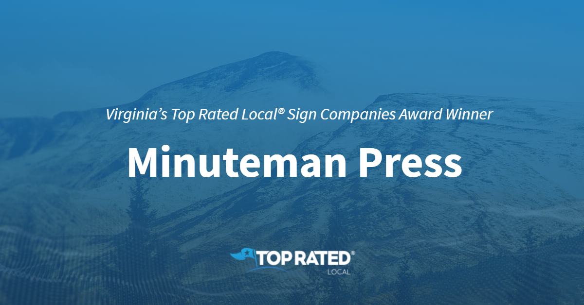 Virginia's Top Rated Local® Sign Companies Award Winner: Minuteman Press