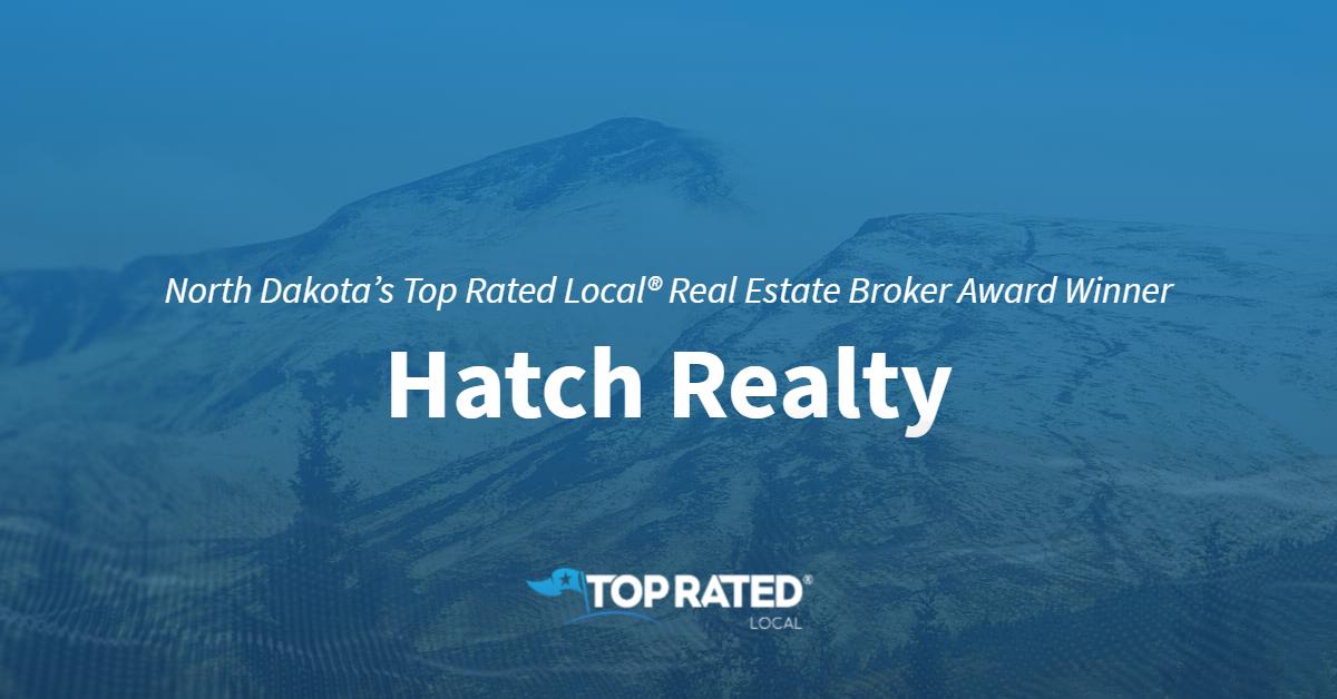 North Dakota's Top Rated Local® Real Estate Broker Award Winner: Hatch Realty