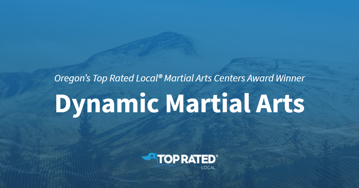 Oregon's Top Rated Local® Martial Arts Centers Award Winner: Dynamic Martial Arts